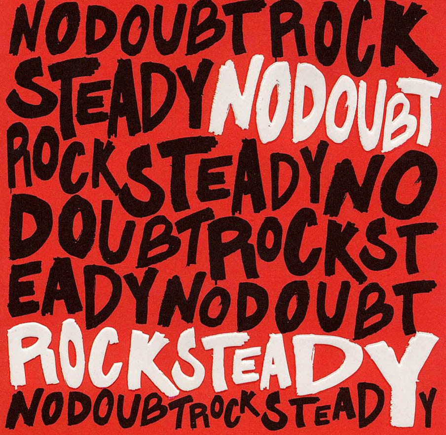 No_Doubt-Rock_Steady-Frontal