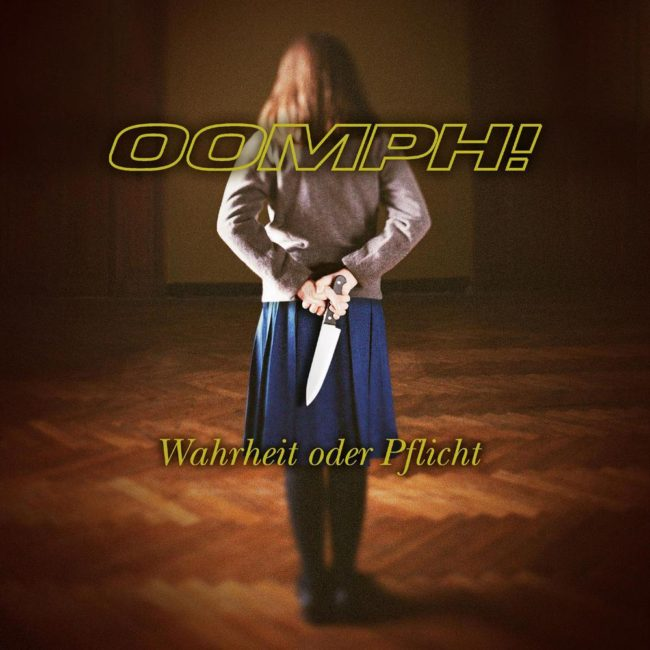 OOMPH!: Warheit Oder Pflicht