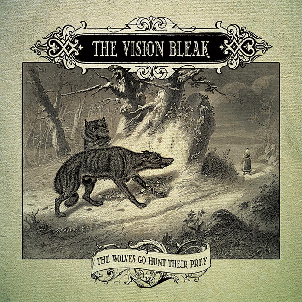 the vision bleak the wolves