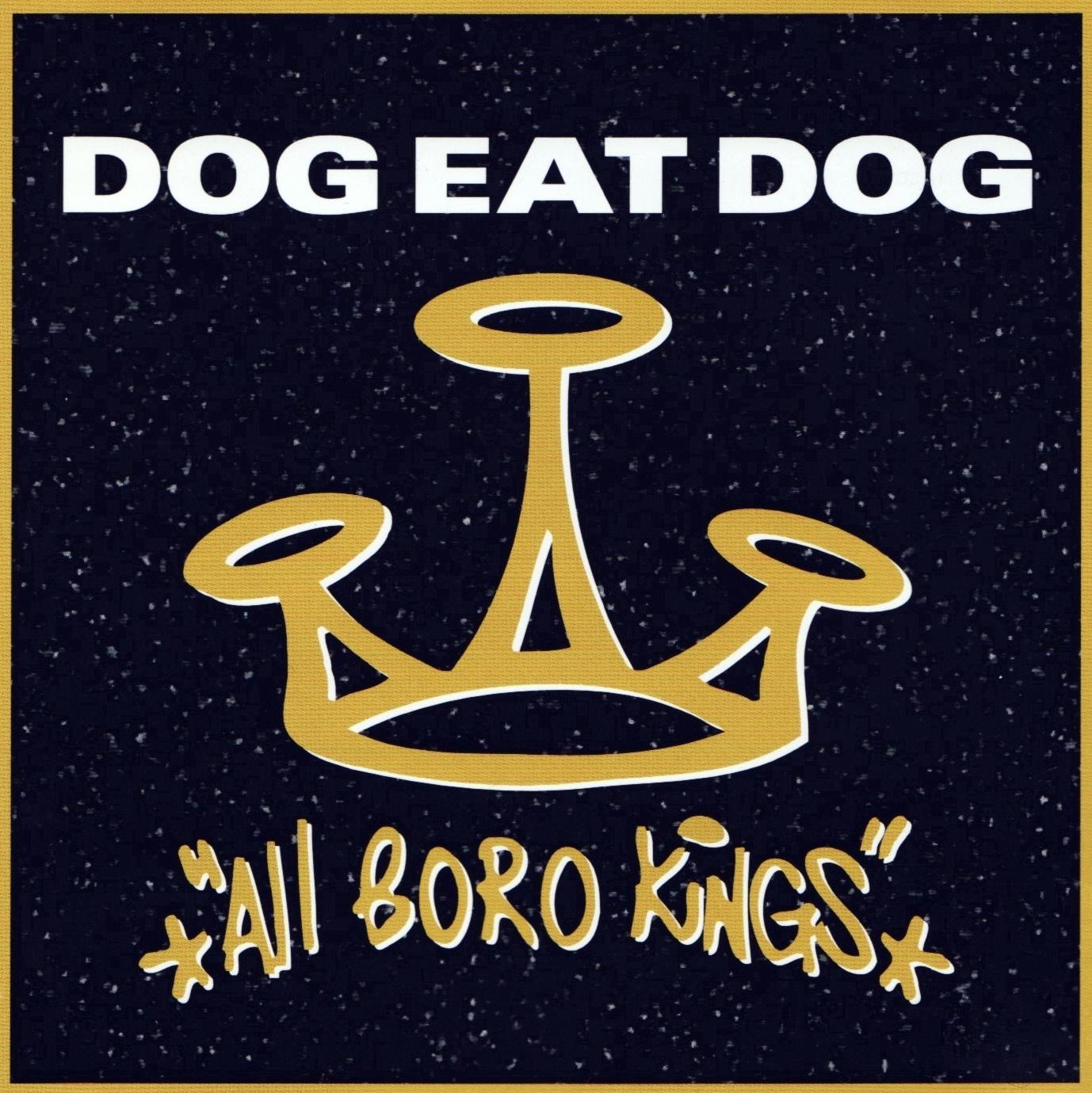 dog eat dog all boro