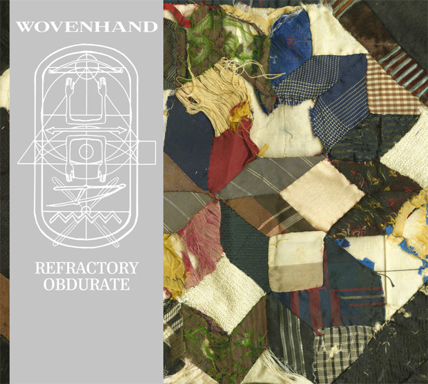 wovenhand_refractory_obdurate