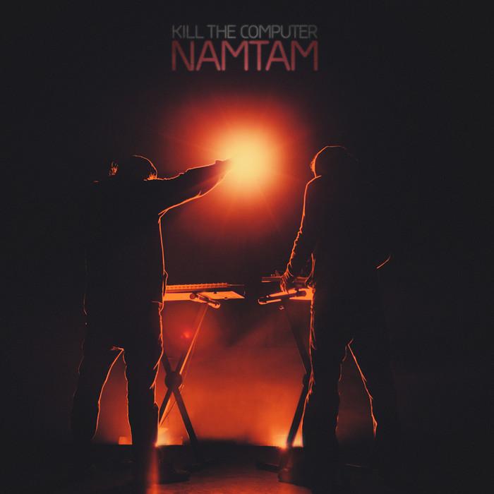 killthecomputer_namtam