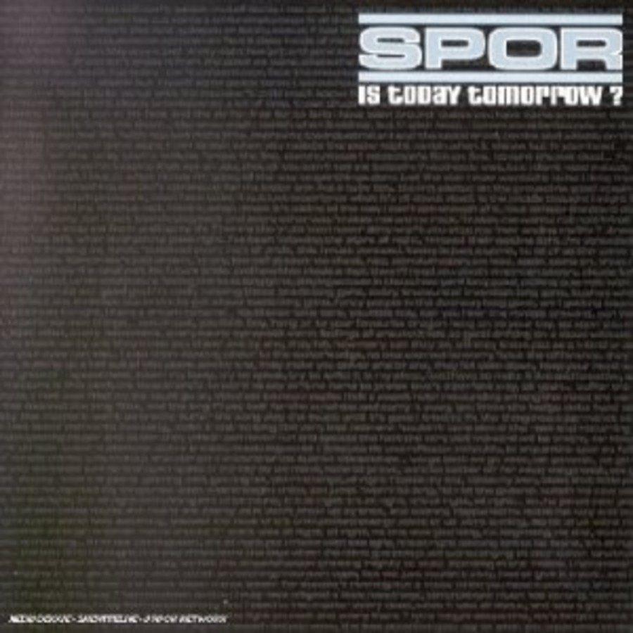 spor_Is_Today_Tomorrow
