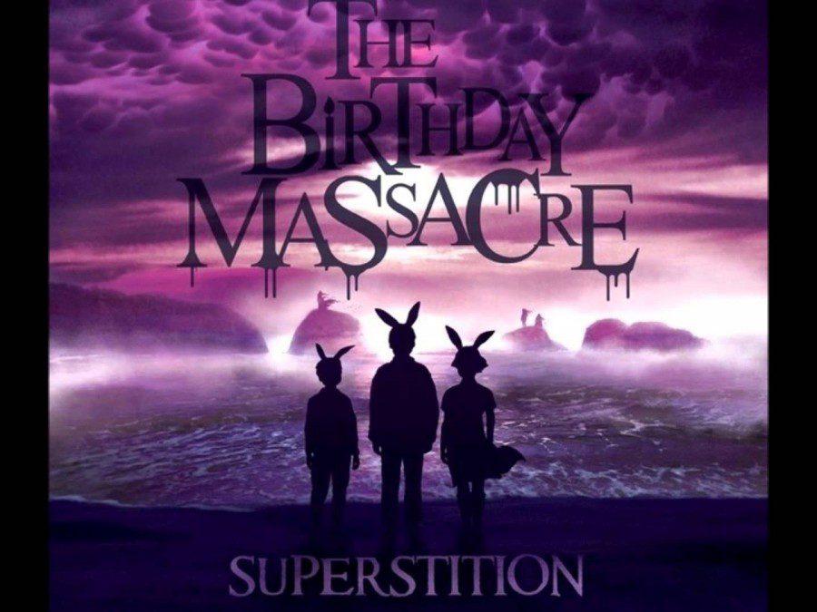 birthdaymassacre_superstition