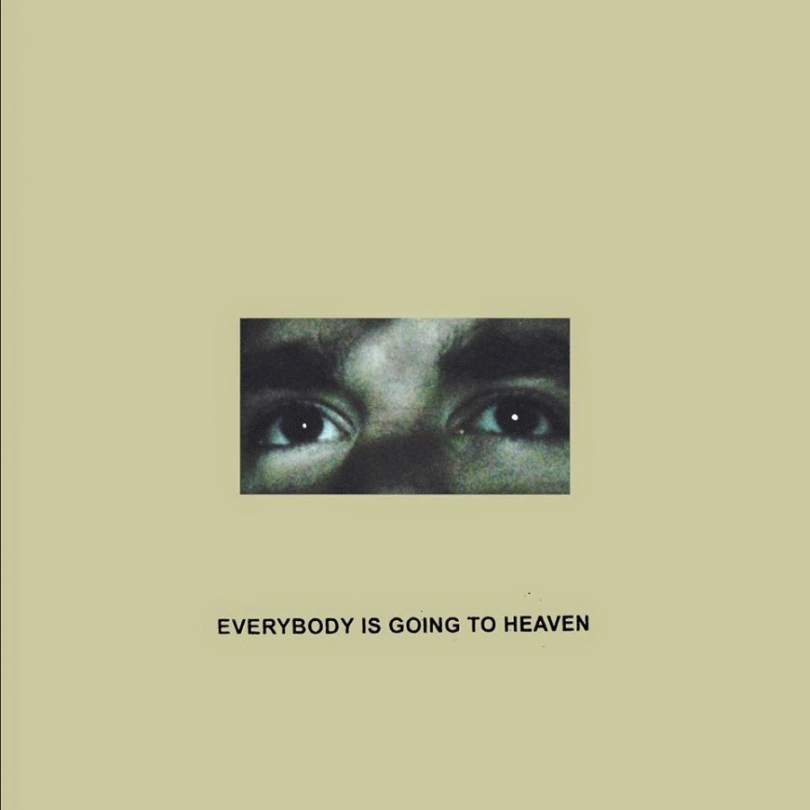 Citizen Everybody Is Going To Heaven