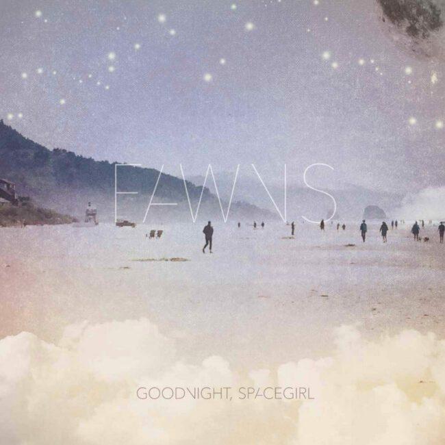 fawns_goodnightspacegirl