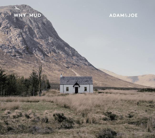 whymud_adamjoe