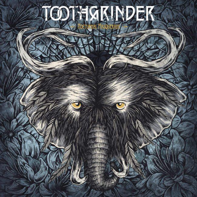 Toothgrinder-Nocturnal_Masquerade