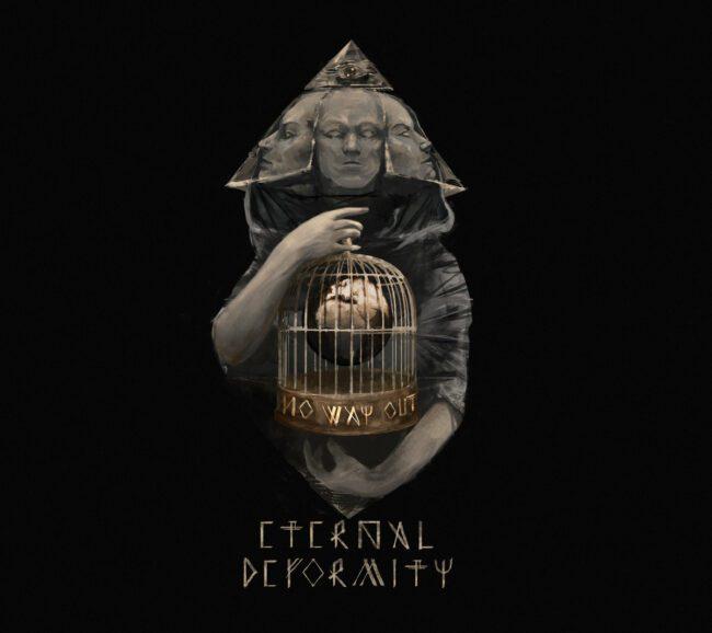eternaldeformity_nowayout